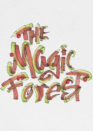 The Magical Forest And The Things