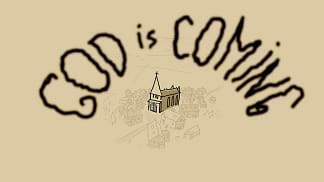 God is Coming
