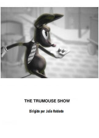 The Trumouse Show