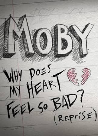 Why Does My Heart Feel So Bad? (Reprise Version)
